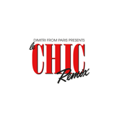 Dimitri from Paris Presents: Le CHIC Remix