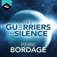 Les Guerriers du silence: Les Guerriers du silence 1