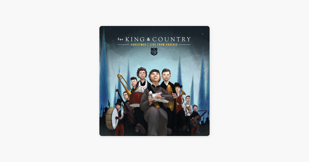 christmas live from phoenix by for king country on apple music - For King And Country Christmas