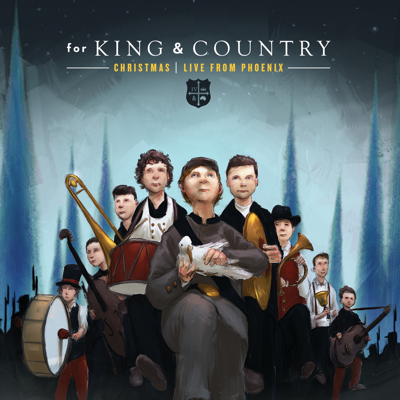for KING & COUNTRY - Christmas LIVE from Phoenix Lyrics
