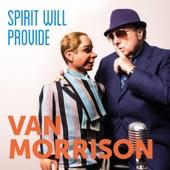 Van Morrison - Spirit Will Provide