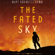 Mary Robinette Kowal - The Fated Sky: Lady Astronaut, Book 2 (Unabridged)