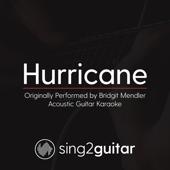 Hurricane (Originally Performed by Bridgit Mendler) [Acoustic Guitar Karaoke]