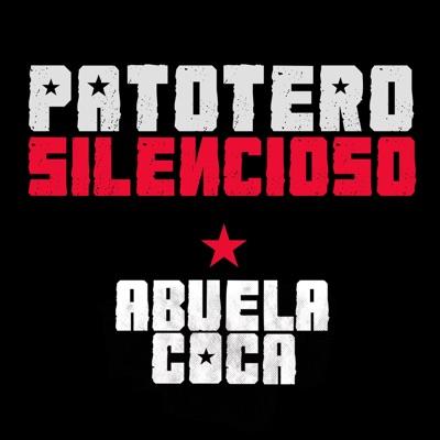 Patotero Silencioso (En Vivo) - Single - Abuela Coca