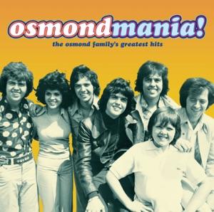 Osmondmania! Osmond Family Greatest Hits