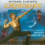 Michael Flatley's Lord of the Dance - Ronan Hardiman - Ronan Hardiman