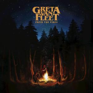 From the Fires  Greta Van Fleet Greta Van Fleet album songs, reviews, credits