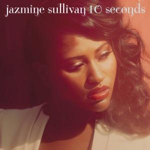 Jazmine Sullivan - 10 Seconds