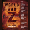 Max Brooks - World War Z: An Oral History of the Zombie War (Abridged)  artwork