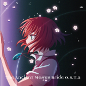 The Ancient Magus Bride (Original Soundtrack 2)