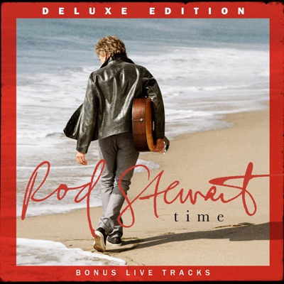 Time (Deluxe Edition) - Rod Stewart