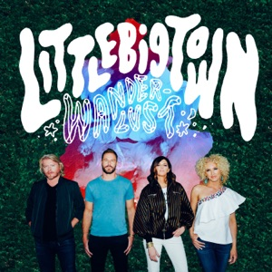 Little Big Town - One of Those Days