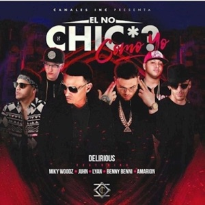 El No Chicha Como Yo - Single (feat. Benny Benni, Juhn, Miky Woodz, Lyan & Amarion) - Single Mp3 Download