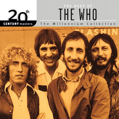 20th Century Masters: The Millennium Collection: Best of The Who - The Who