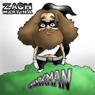 Skunkman – Zach Martina