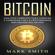 Mark Smith - Bitcoin [Spanish Edition]: Una Guía Completa para Conocer y Comenzar con la Criptomoneda Más Grande del Mundo [A Complete Guide to Learn and Begin with the World's Largest Cryptocurrency] (Unabridged)