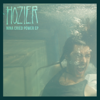 Hozier - Nina Cried Power - EP  artwork