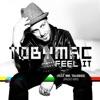 Feel It feat Mr Talkbox Radio Mix Single