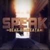 Beat Dimineaţa - Single, Speak