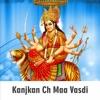 Kanjkan Ch Maa Vasdi