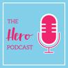The Hero Podcast