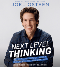 Next Level Thinking: 10 Powerful Thoughts for a Successful and Abundant Life (Unabridged) audiobook