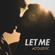 Let Me (Acoustic) - Matt Johnson
