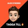 Alex D'Rosso - Tagga till bild