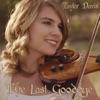 The Last Goodbye - Single, Taylor Davis