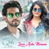Love Ante Nenene From Anaganaga O Premakatha Single