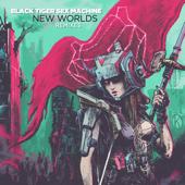 New Worlds Remixes-Black Tiger Sex Machine