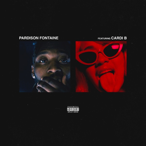 Backin' It Up (feat. Cardi B) - Pardison Fontaine song image