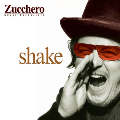 Shake (New Intl English version) - Zucchero