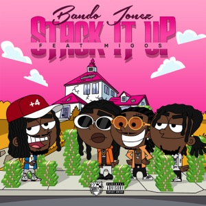 Stack It Up (feat. Migos) - Single Mp3 Download