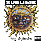 40oz. to Freedom - Sublime - Sublime