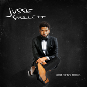 Sum Of My Music-Jussie Smollett