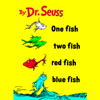Dr. Seuss - One Fish Two Fish Red Fish Blue Fish (Unabridged)  artwork