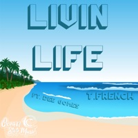 Livin' Life (feat. Dee Gomes) - Single Mp3 Download