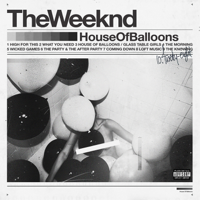 The Weeknd - House of Balloons artwork