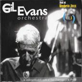 Gil Evans Orchestra (Live at Umbria Jazz), Vol. I - EP - The Gil Evans Orchestra - The Gil Evans Orchestra