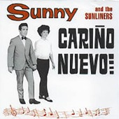 Sunny and the Sunliners - Pa Que Sientas Lo Que Siento