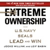 Extreme Ownership: How U.S. Navy SEALs Lead and Win (Unabridged) AudioBook Download