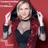 Daca Te Incurc - Single, Carmen Serban & DJ Milionor