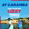 Ay Caramba (Stay Flee Get Lizzy Presents) - Fredo & Young T & Bugsey