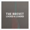The Brevet - Locked & Loaded artwork