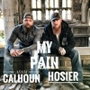My Pain - Single, Adam Calhoun & Hosier