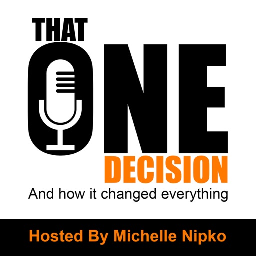 Cover image of That One Decision Podcast