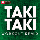 Taki Taki (Extended Workout Remix)-Power Music Workout