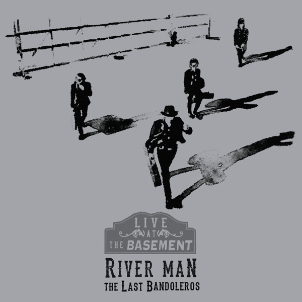 River Man (Live at the Basement) - Single