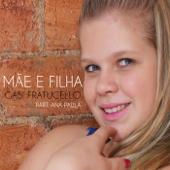 Mãe e Filha (feat. Ana Paula)